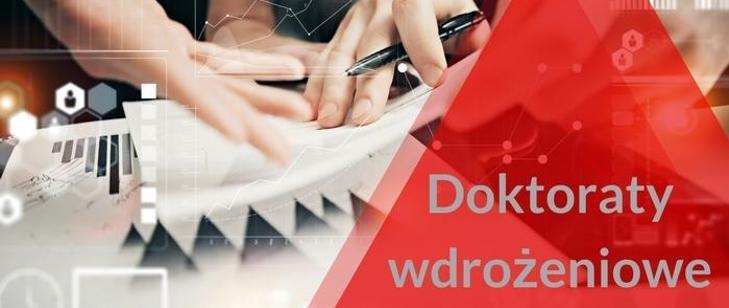 """Startuje kolejna edycja programu """"Doktorat wdrożeniowy"""""""